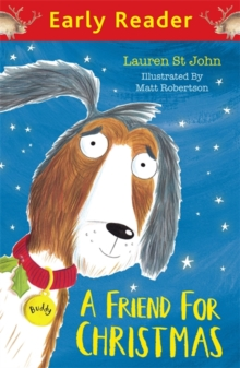 Early Reader: A Friend for Christmas, Paperback Book
