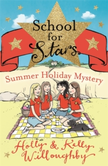 School for Stars: Summer Holiday Mystery : Book 4, Paperback Book