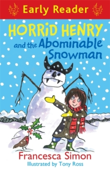 Horrid Henry Early Reader: Horrid Henry and the Abominable Snowman : Book 33, Paperback Book