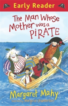 Early Reader: The Man Whose Mother Was a Pirate, Paperback Book