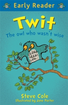 Early Reader: Twit, Paperback Book