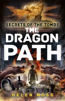 Secrets of the Tombs: The Dragon Path : Book 2, Paperback Book