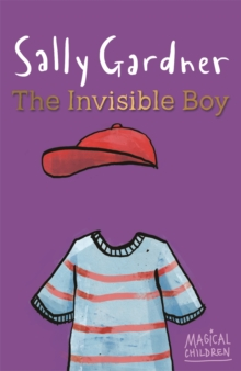 Magical Children: The Invisible Boy, Paperback Book