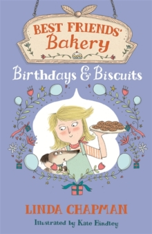 Best Friends' Bakery: Birthdays and Biscuits : Book 4, Paperback Book