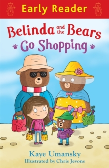 Early Reader: Belinda and the Bears Go Shopping, Paperback Book