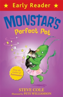 Early Reader: Monstar's Perfect Pet, Paperback Book
