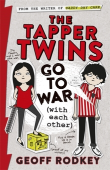The Tapper Twins Go to War (With Each Other) : Book 1, Paperback Book