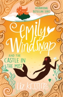 Emily Windsnap and the Castle in the Mist : Book 3, Paperback Book
