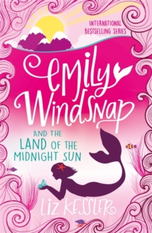 Emily Windsnap and the Land of the Midnight Sun : Book 5, Paperback Book