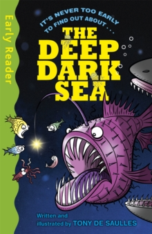 Early Reader Non Fiction: The Deep Dark Sea, Paperback Book
