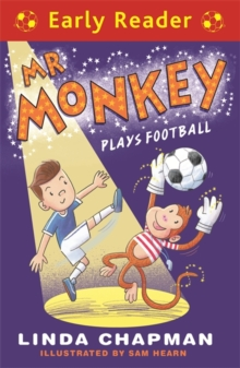 Early Reader: Mr Monkey Plays Football, Paperback / softback Book