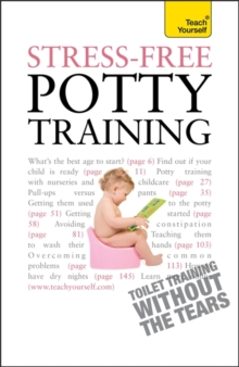 Stress-Free Potty Training: Teach Yourself, Paperback Book