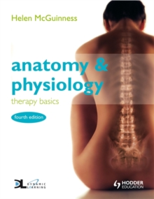 Anatomy & Physiology: Therapy Basics                                  Fourth Edition, Paperback Book