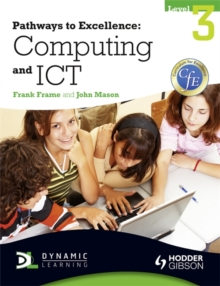 Pathways to Excellence: Computing and ICT Level 3, Paperback Book