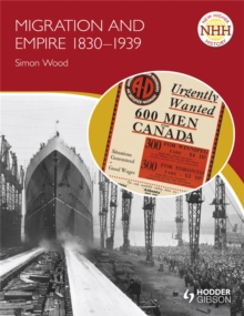New Higher History: Migration and Empire 1830-1939, Paperback / softback Book