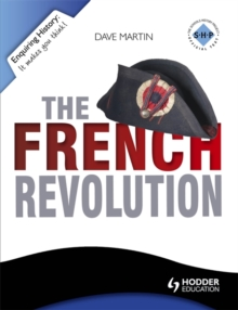 Enquiring History: The French Revolution, Paperback / softback Book