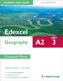 Edexcel A2 Geography Student Unit Guide New Edition: Unit 3 Contested Planet, Paperback Book