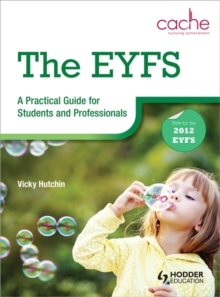 The EYFS: A Practical Guide for Students and Professionals, Paperback Book
