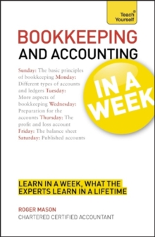 Bookkeeping and Accounting in a Week: Teach Yourself, Paperback Book