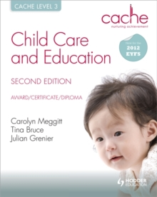 CACHE Level 3 Child Care and Education, 2nd Edition, Paperback Book