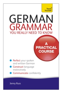 German Grammar You Really Need to Know: Teach Yourself, Paperback Book