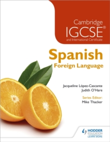 Cambridge IGCSE and International Certificate Spanish Foreign Language, Paperback Book