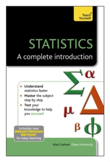 Statistics - A Complete Introduction: Teach Yourself, Paperback Book