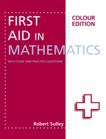 First Aid in Mathematics Colour Edition, Paperback Book