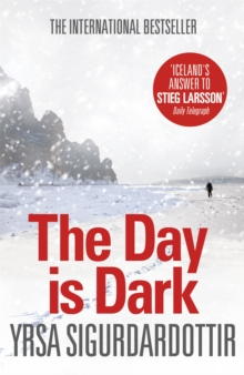 The Day is Dark : Thora Gudmundsdottir Book 4, Paperback Book