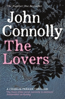 The Lovers : A Charlie Parker Thriller: 8, Paperback Book