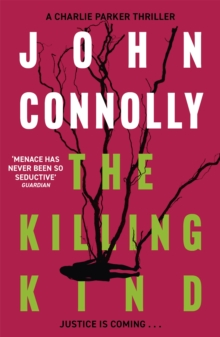 The Killing Kind : A Charlie Parker Thriller: 3, Paperback Book