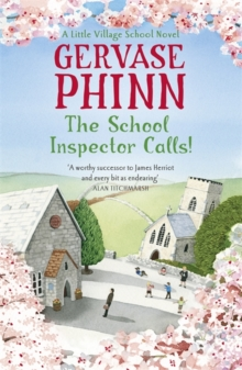 The School Inspector Calls: A Little Village School Novel (Book 3) : A Little Village School Novel, Paperback Book