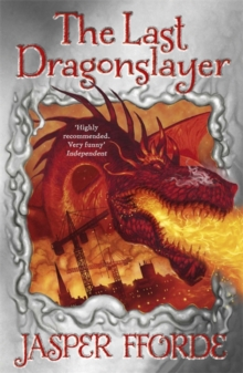 The Last Dragonslayer : Last Dragonslayer Book 1, Paperback Book