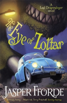 The Eye of Zoltar : Last Dragonslayer Book 3, Paperback Book