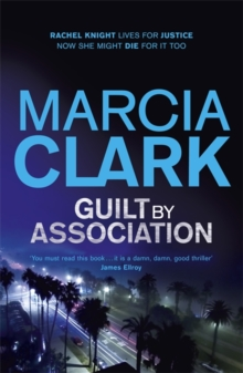 Guilt by Association : A Rachel Knight Novel, Paperback Book