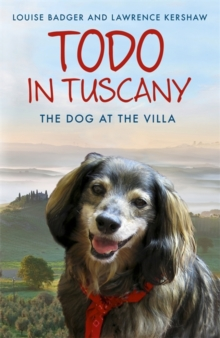 Todo in Tuscany : The Dog at the Villa, Paperback Book