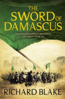 The Sword of Damascus (Death of Rome Saga Book Four), Paperback Book