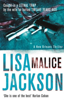 Malice : New Orleans series, book 6, Paperback Book