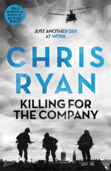 Killing for the Company : Just Another Day at the Office..., Paperback Book