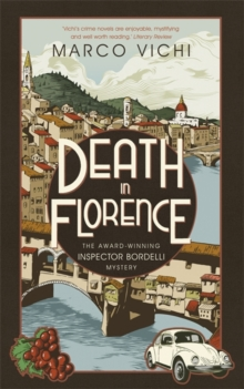 Death in Florence : Book Four, Hardback Book