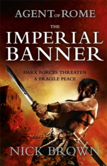 The Imperial Banner : Agent of Rome 2, Paperback Book