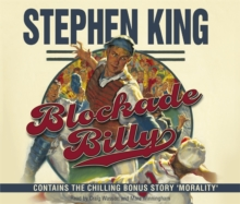 Blockade Billy : Contains the Chilling Bonus Story 'Morality', CD-Audio Book