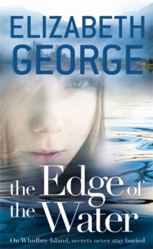 The Edge of the Water : Book 2 of The Edge of Nowhere Series, Hardback Book