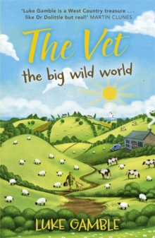 The Vet: the big wild world, Paperback Book