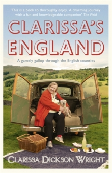 Clarissa's England : A Gamely Gallop Through the English Counties, Paperback Book