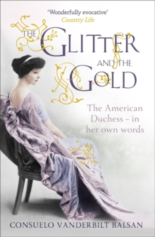 The Glitter and the Gold, Paperback Book