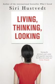 Living, Thinking, Looking, Paperback Book