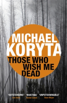 Those Who Wish Me Dead, Paperback Book