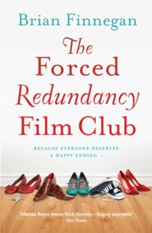 The Forced Redundancy Film Club, Paperback Book