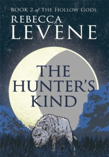 The Hunter's Kind, Hardback Book